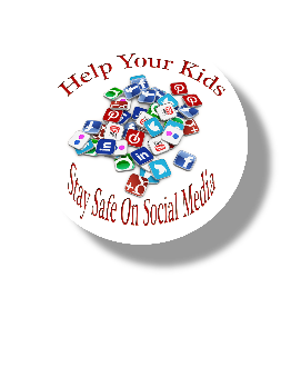 Help Your Kids Stay Safe on Social Media Button